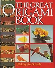 The Great Origami Book af Zülal…