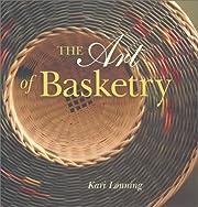 The Art of Basketry av Kari Lonning