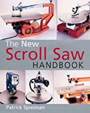 The New Scroll Saw Handbook de Patrick…