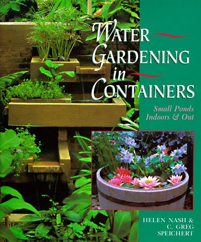 Water gardening in containers :