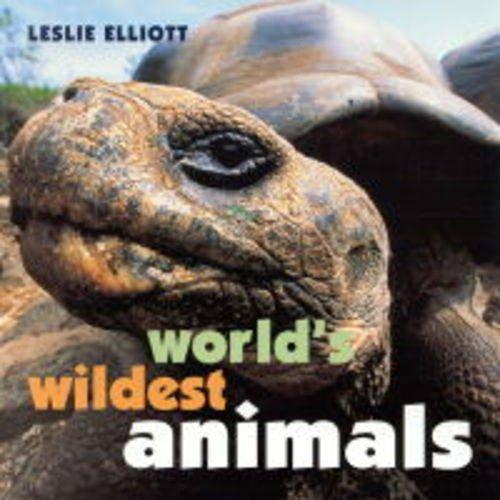 World's Wildest Animals, Elliott, Leslie