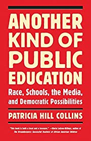 Another Kind of Public Education: Race,…