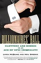 Billionaires' Ball: Gluttony and Hubris…