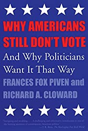 Why Americans still don't vote : and why…
