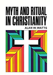 Myth and Ritual in Christianity av Alan W.…