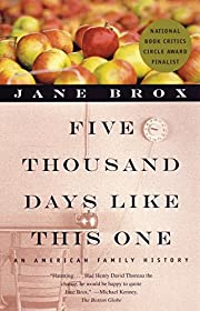 Five Thousand Days Like This One : An…