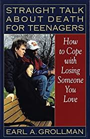 Straight talk about death for teenagers :…