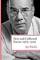 New and Collected Poems: 1975-2015 by Jay…