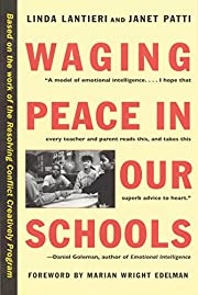 Waging Peace in Our Schools de Linda…