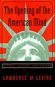 The Opening of the American Mind: Canons,…
