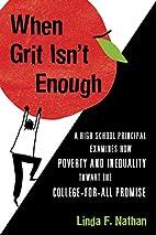 When Grit Isn't Enough: A High School…
