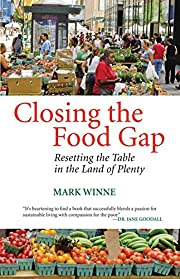 Closing the Food Gap: Resetting the Table in…