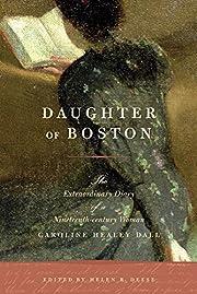 Daughter of Boston: The Extraordinary Diary…
