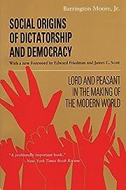 Social Origins of Dictatorship and…