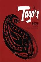 A Tagore Reader by Rabindranath Tagore