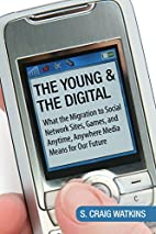 The Young and the Digital: What the…