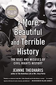 A More Beautiful and Terrible History: The…