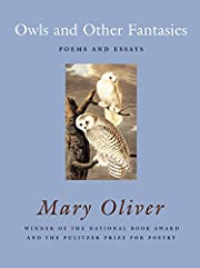 Owls and Other Fantasies: Poems and Essays…