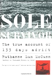 Sole Survivor: A Story of Record Endurance…