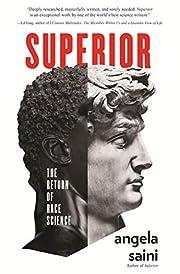 Superior: The Return of Race Science von…