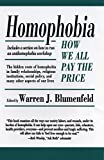 Homophobia : how we all pay the price / edited by Warren J. Blumenfeld