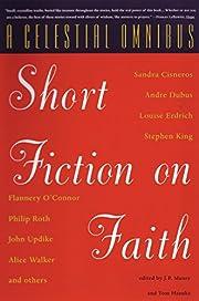 A Celestial Omnibus: Short Fiction on Faith…