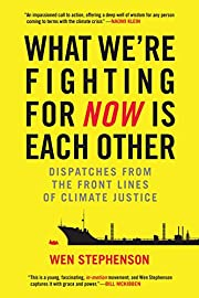 What We're Fighting for Now Is Each Other:…