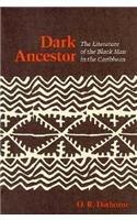 Dark Ancestor: The Literature of the Black…