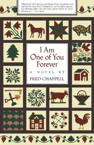 I Am One of You Forever: A Novel, Chappell, Fred