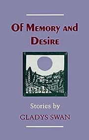Of memory and desire : stories – tekijä:…