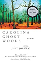 Carolina Ghost Woods: Poems (Walt Whitman…