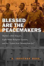 Blessed Are the Peacemakers: Martin Luther…