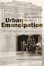 Urban Emancipation: Popular Politics in…