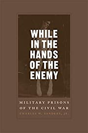 While in the Hands of the Enemy: Military…