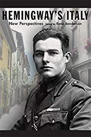 Hemingway's Italy: New Perspectives by…