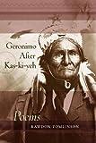 Geronimo after Kas-ki-yeh : poems / Rawdon Tomlinson