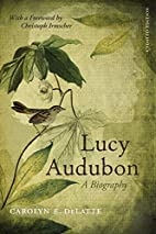 Lucy Audubon : a biography by Carolyn E.…