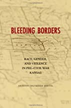 Bleeding Borders: Race, Gender, and Violence…