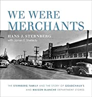 We Were Merchants: The Sternberg Family and…