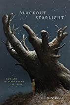 Blackout Starlight: New and Selected Poems,…