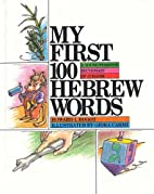 My First 100 Hebrew Words: A Young…