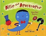 Alfie the Apostrophe av Moira Rose Donohue