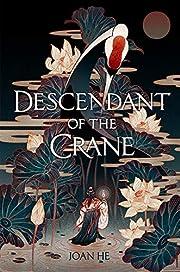 Descendant of the crane di Joan He