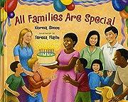 All Families Are Special de Norma Simon