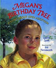 Megan's Birthday Tree: A Story about Open…
