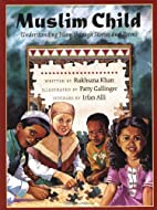 Muslim Child : a collection of short stories…