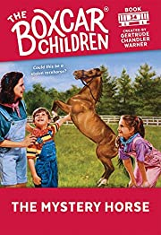The Mystery Horse (The Boxcar Children…