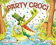 Party Croc!: A Folktale from Zimbabwe de…