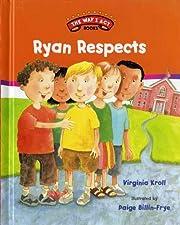Ryan Respects (The Way I Act Books) por…