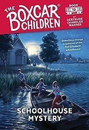 Schoolhouse Mystery (10) (The Boxcar…